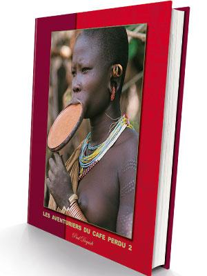 Livre Les Aventuriers du Café Perdu tome 2 par Paul Dequidt Torréfacteur